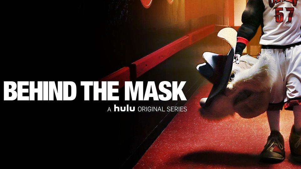 Behind the Mask - Hulu