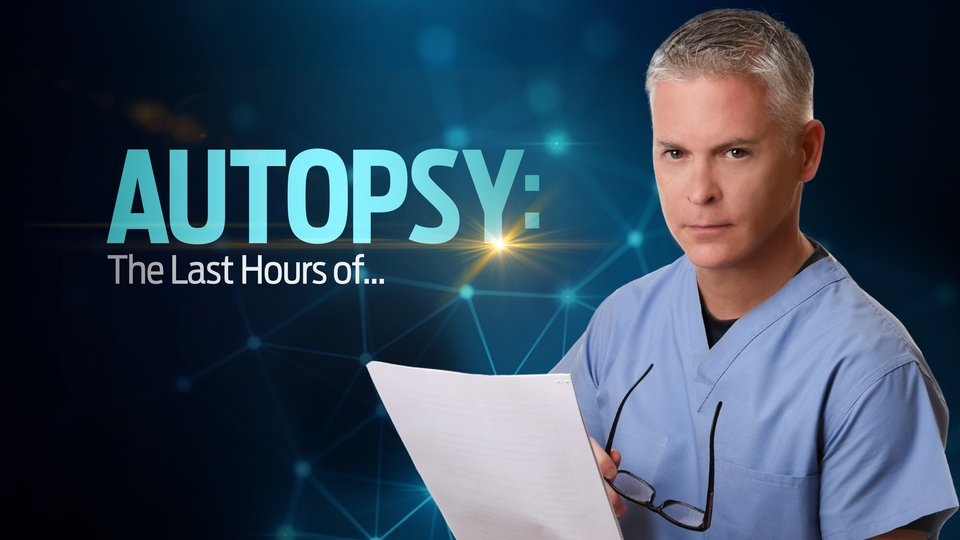 Autopsy: The Last Hours Of... (Reelz)