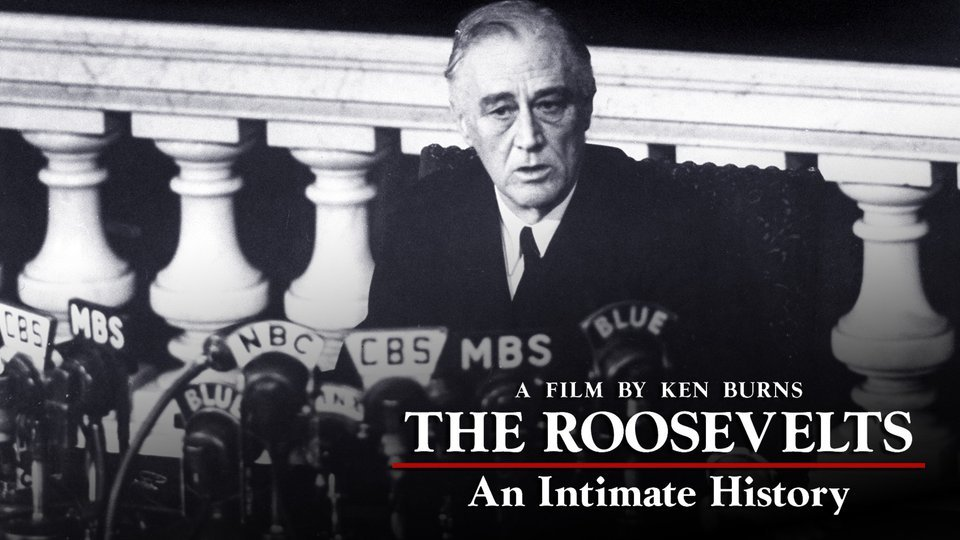 The Roosevelts: An Intimate History (PBS)