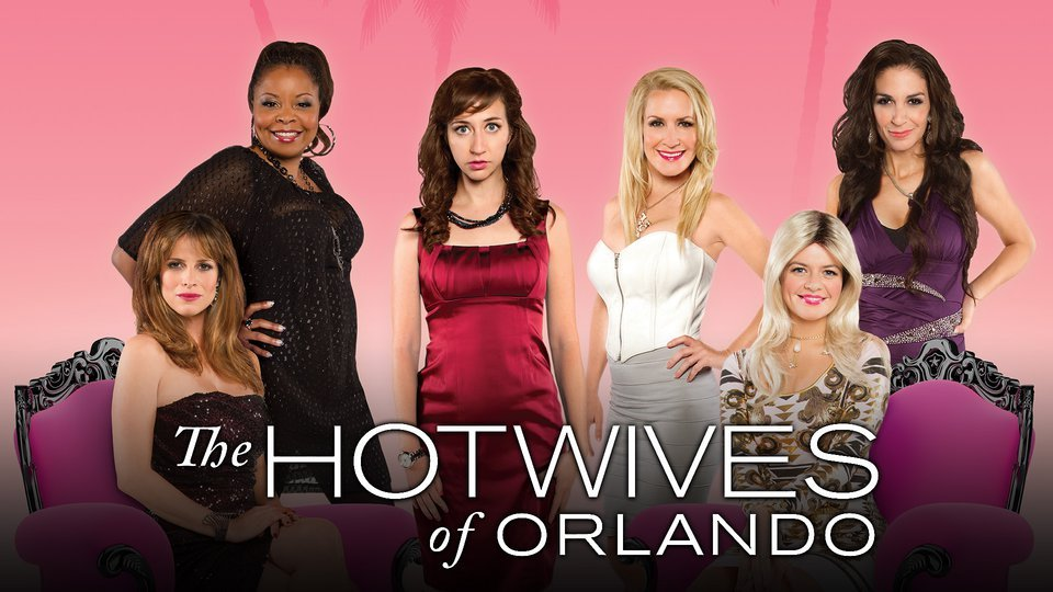 The Hotwives of Orlando - Hulu