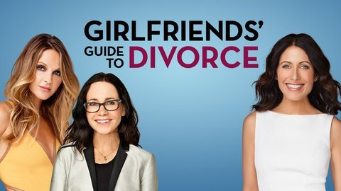 Girlfriends' Guide to Divorce - Netflix