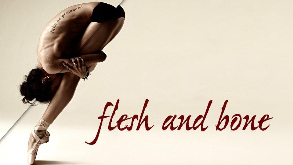 Flesh and Bone - Starz