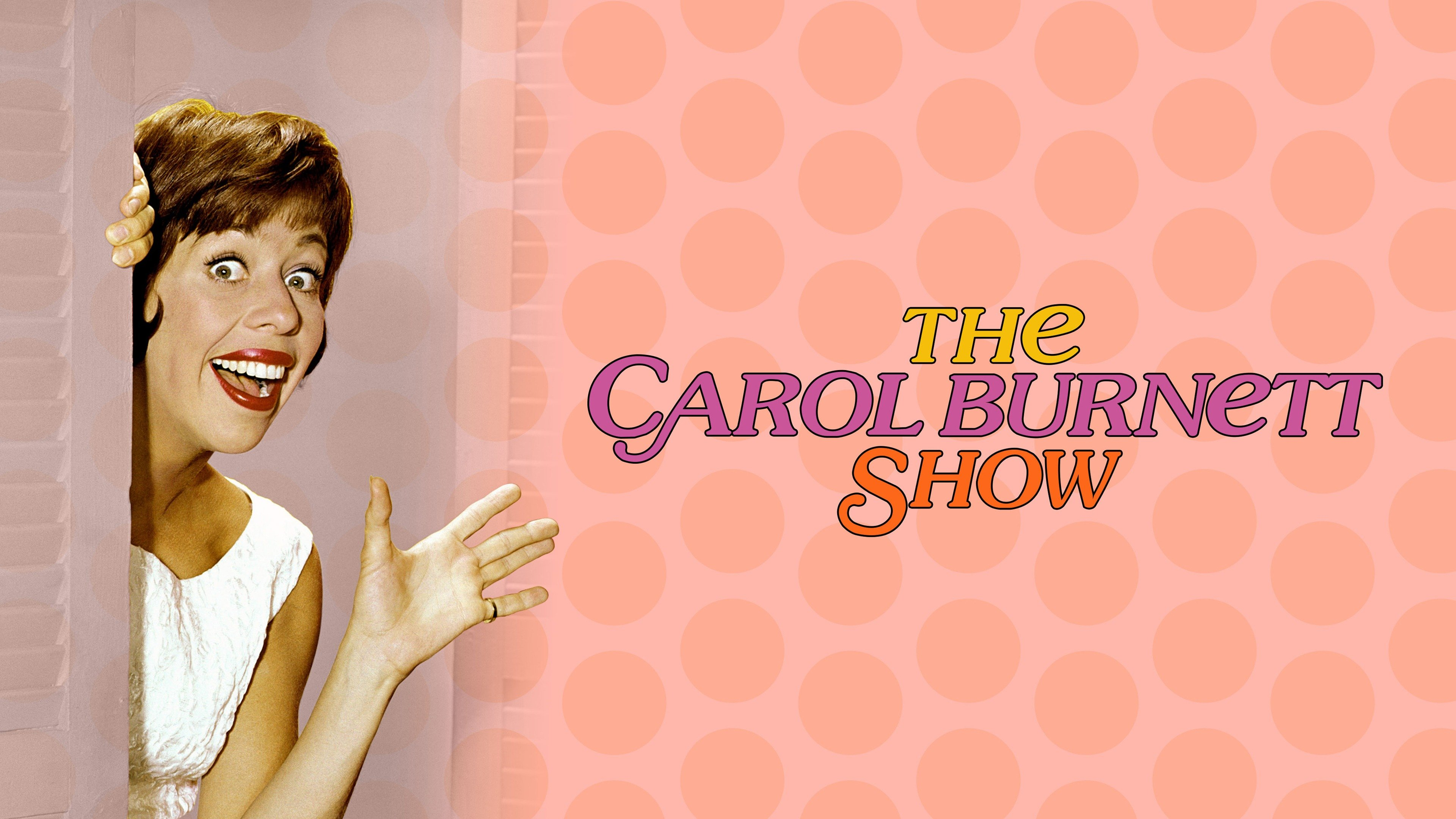 The Carol Burnett Show - CBS