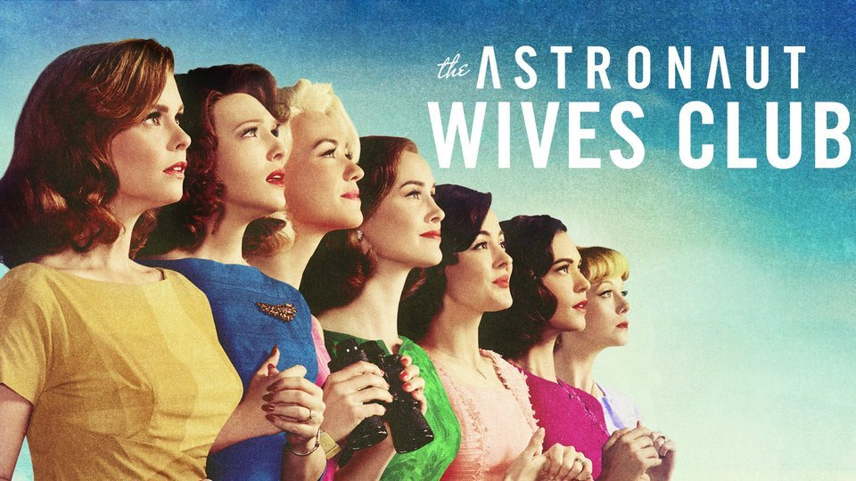 The Astronaut Wives Club - ABC