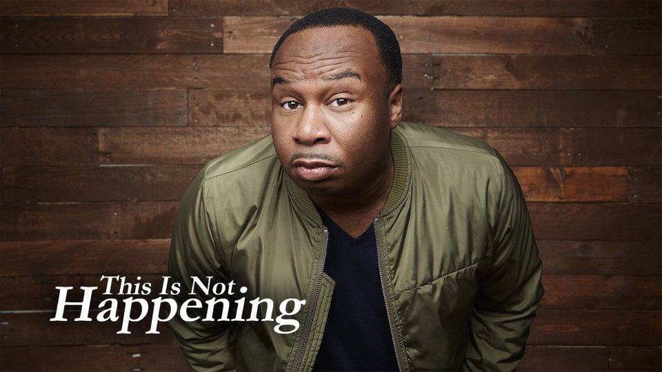 This Is Not Happening - Comedy Central