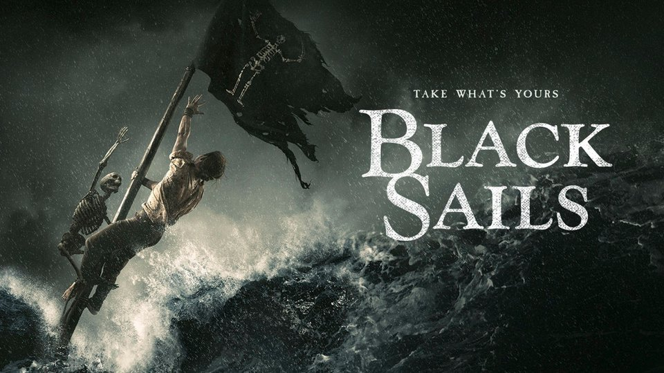 Black Sails - Starz