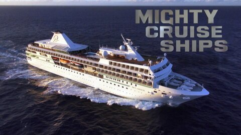 Mighty Cruise Ships - Smithsonian Channel