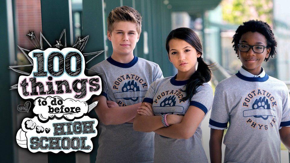 100 Things to Do Before High School - Nickelodeon
