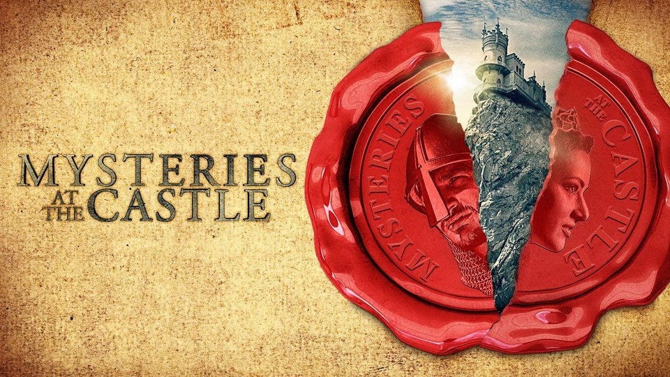 Mysteries at the Castle - Travel Channel