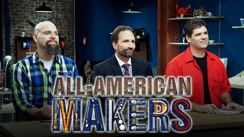 All-American Makers (Science Channel)
