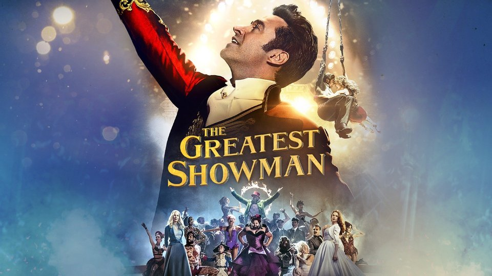 The Greatest Showman -