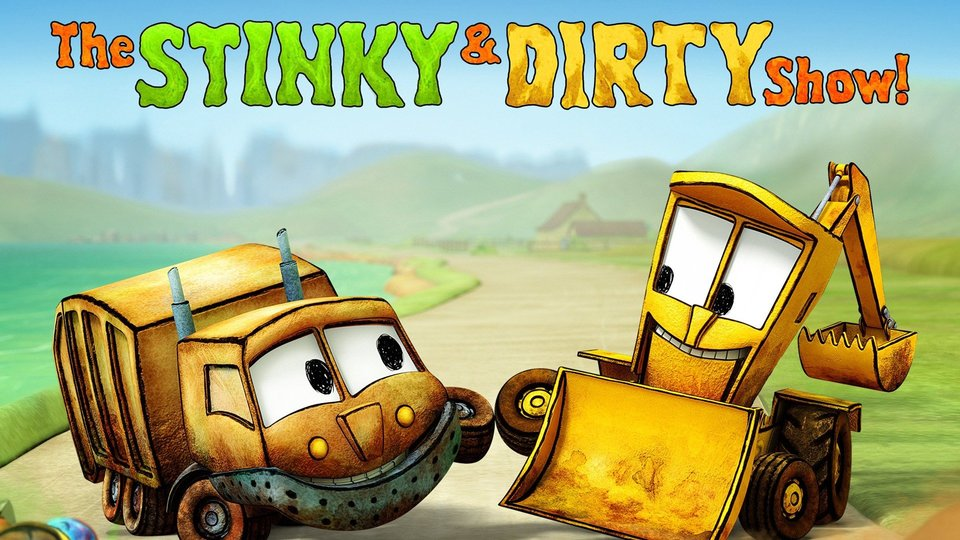 The Stinky & Dirty Show (Amazon Prime Video)