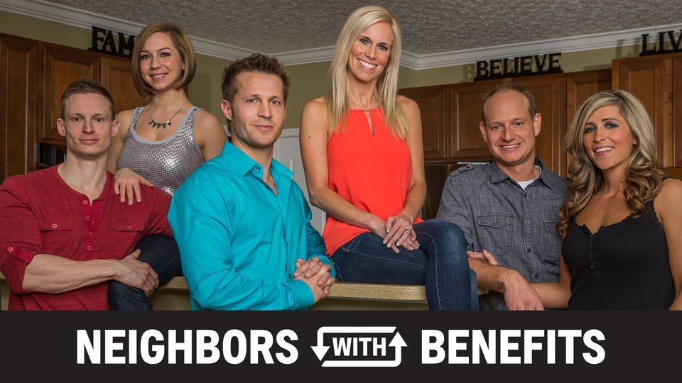 Neighbors With Benefits - A&E