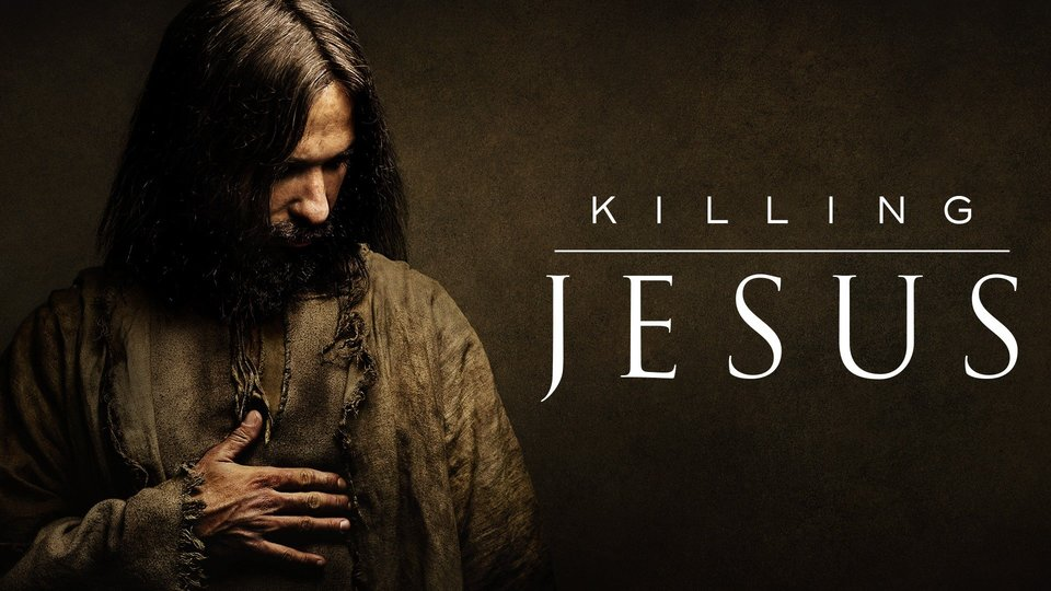 Killing Jesus - Nat Geo