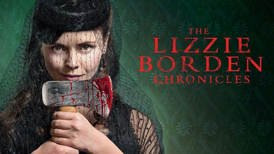 The Lizzie Borden Chronicles - Lifetime