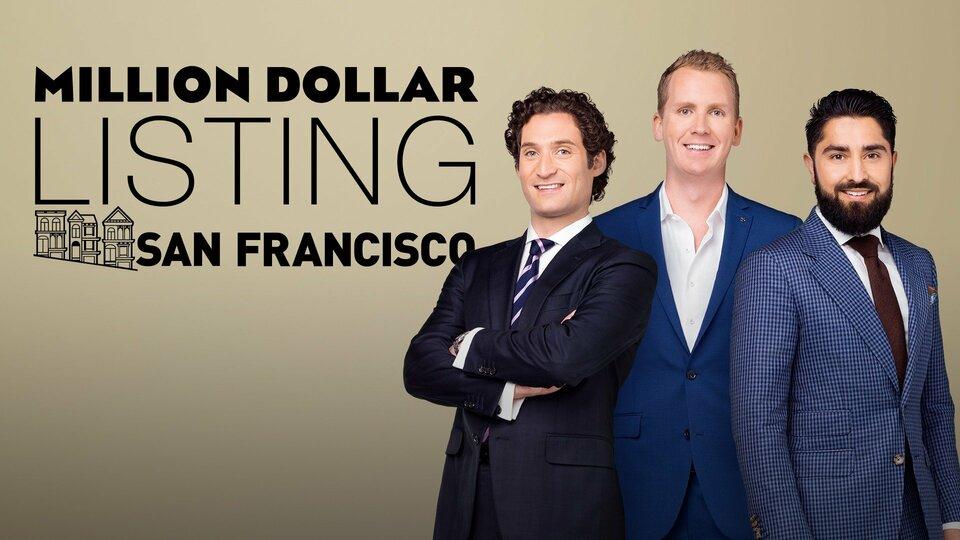 Million Dollar Listing San Francisco - Bravo