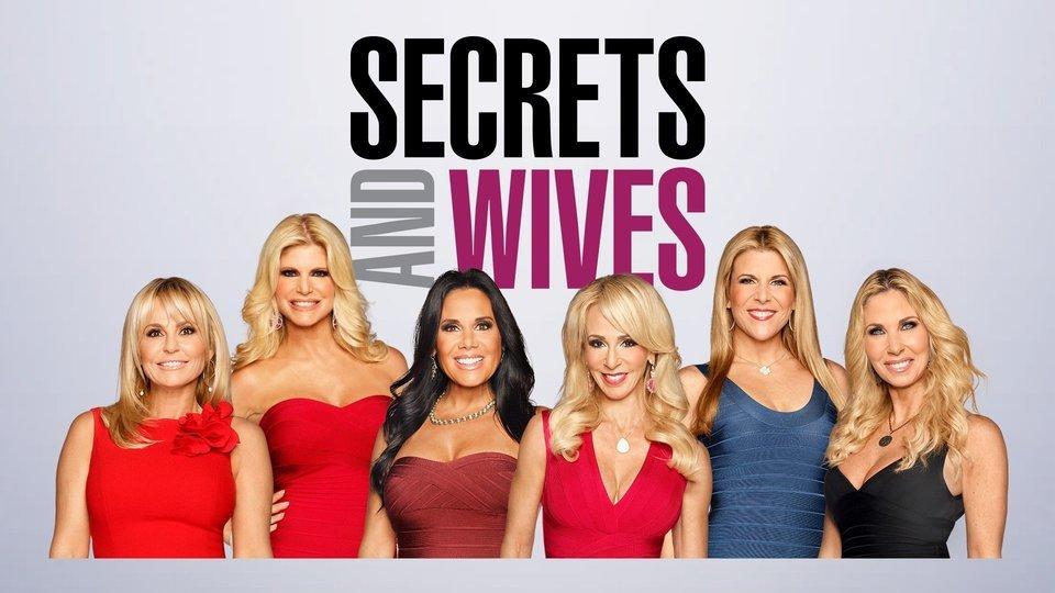 Secrets and Wives - Bravo