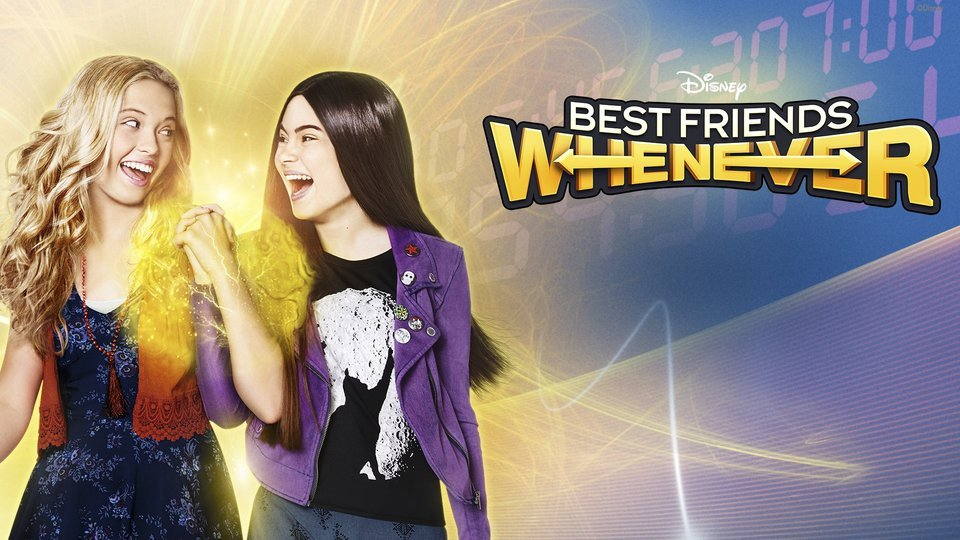 Best Friends Whenever - Disney Channel