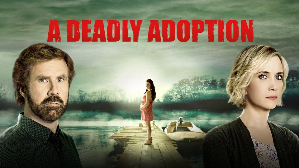 A Deadly Adoption - Lifetime