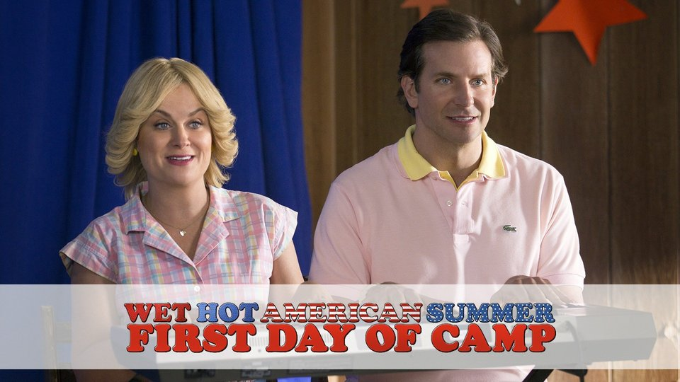Wet Hot American Summer: First Day of Camp - Netflix
