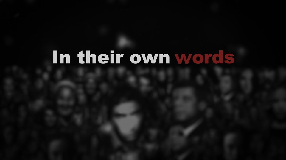 In Their Own Words - PBS