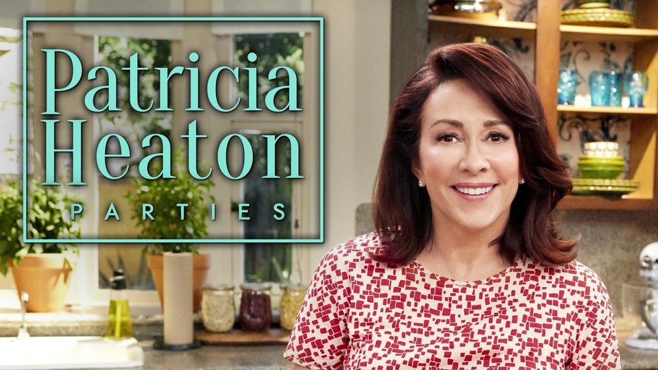 Patricia Heaton Parties (Food Network)