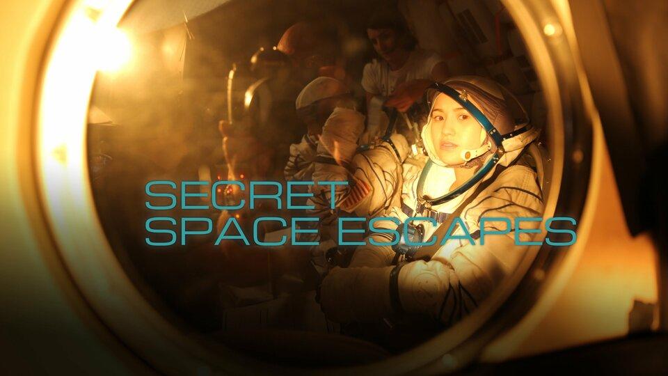 Secret Space Escapes (Science Channel)