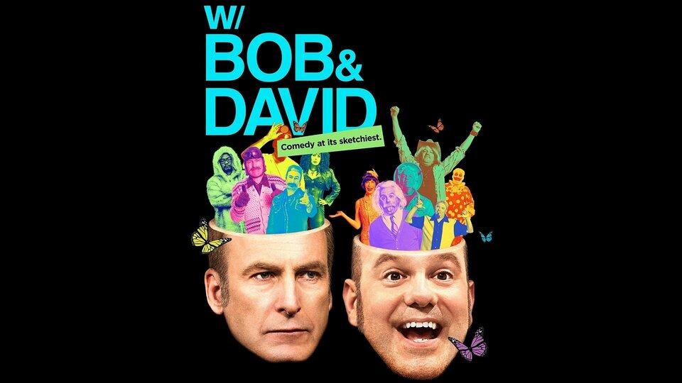 w/Bob & David - Netflix