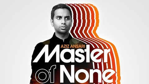 Master of None - Netflix