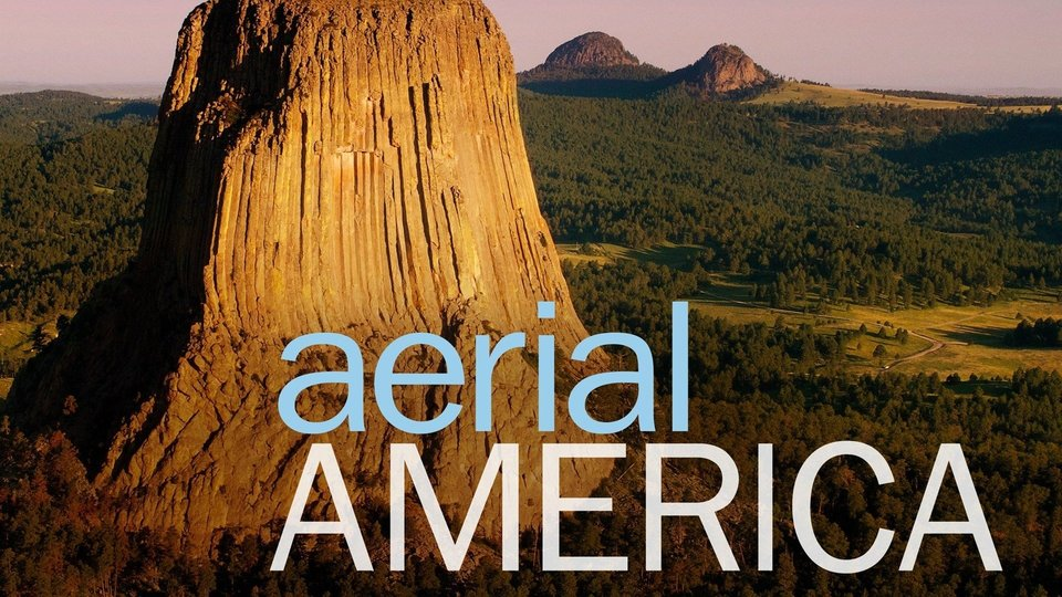 Aerial America - Smithsonian Channel