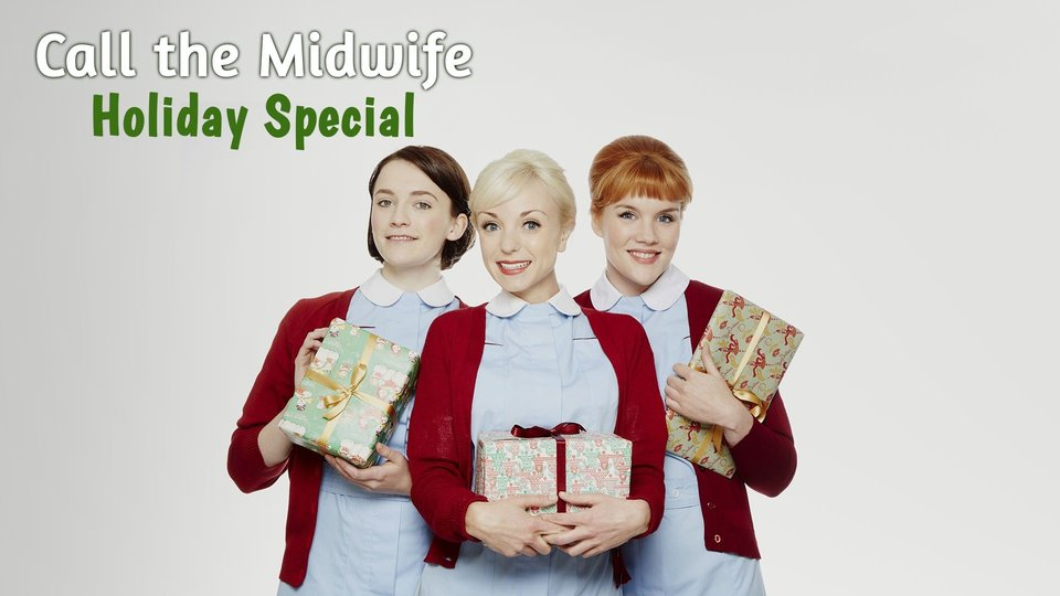 Call the Midwife Holiday Special - PBS