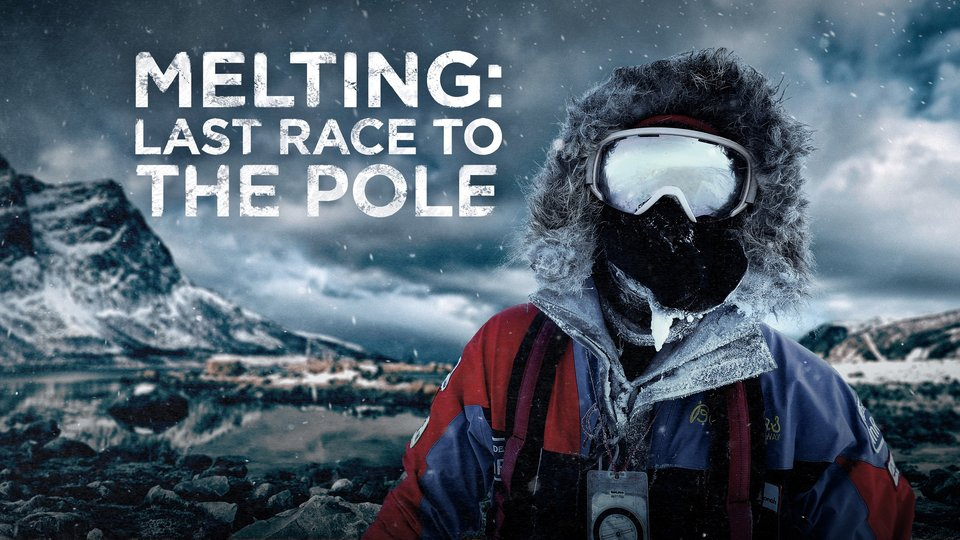 Melting: Last Race to the Pole - Animal Planet