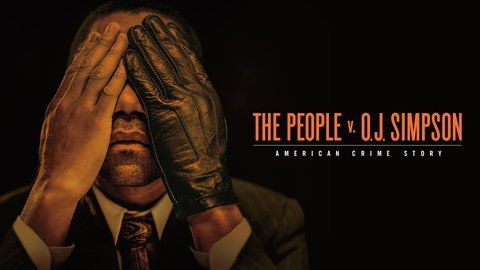 The People v. O.J. Simpson: American Crime Story (FX)