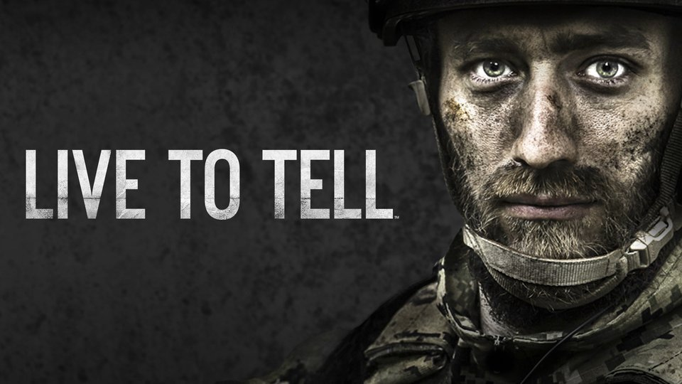 Live to Tell - History Channel