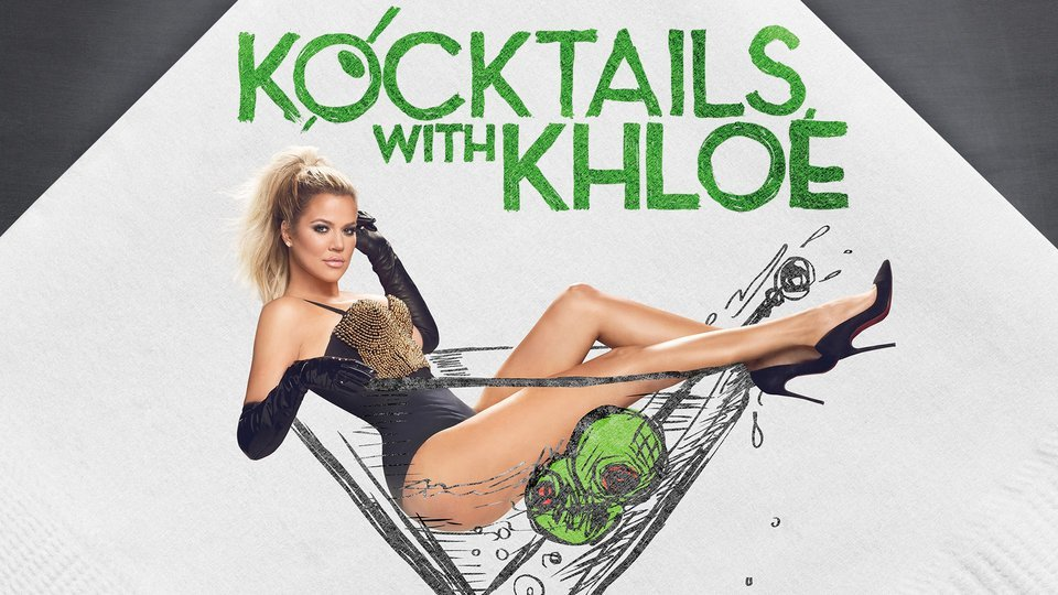 Kocktails With Khloé - FYI