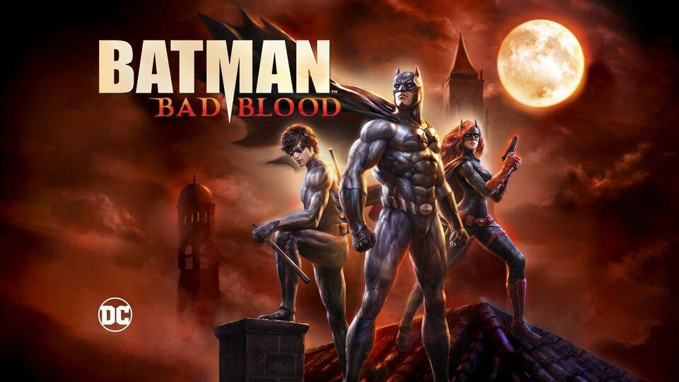 Batman: Bad Blood -