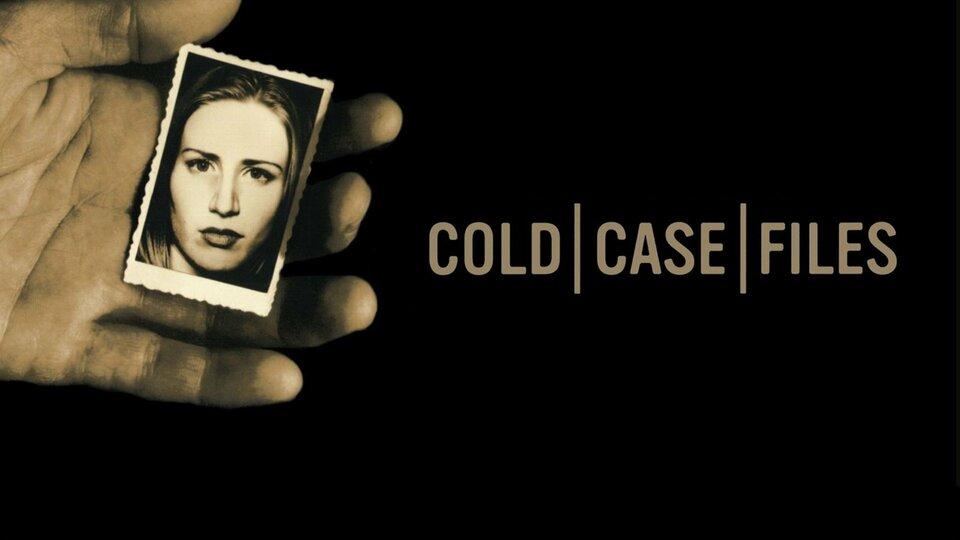 Cold Case Files - A&E