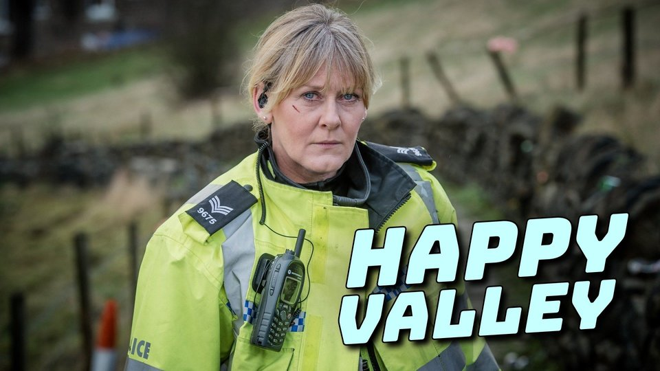 Happy Valley - Netflix
