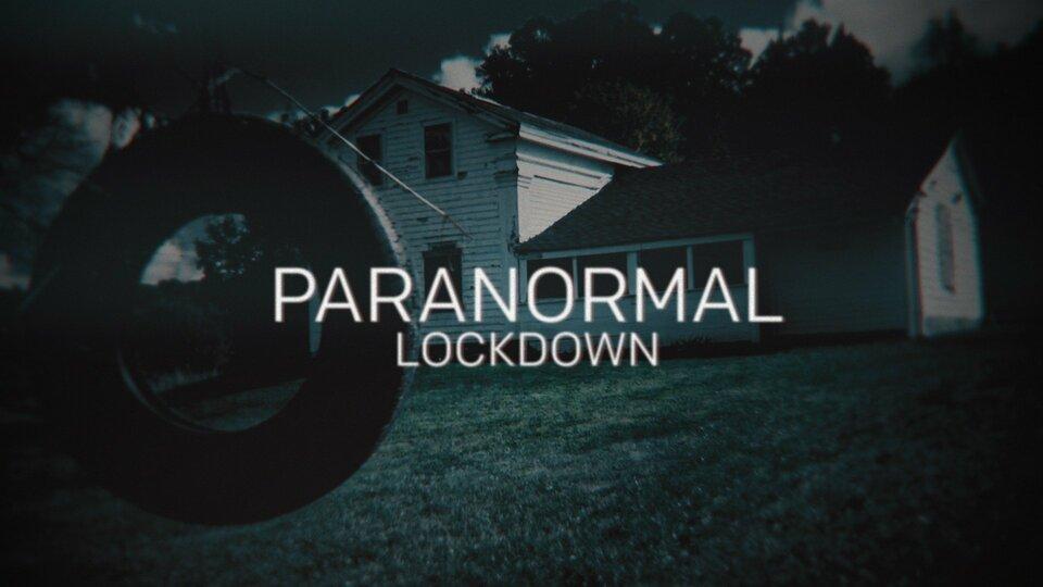 Paranormal Lockdown - Destination America