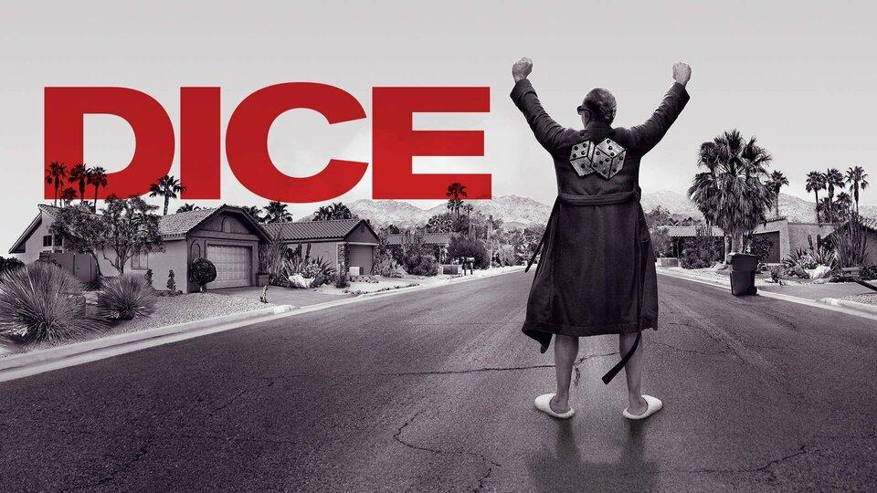 Dice - Showtime