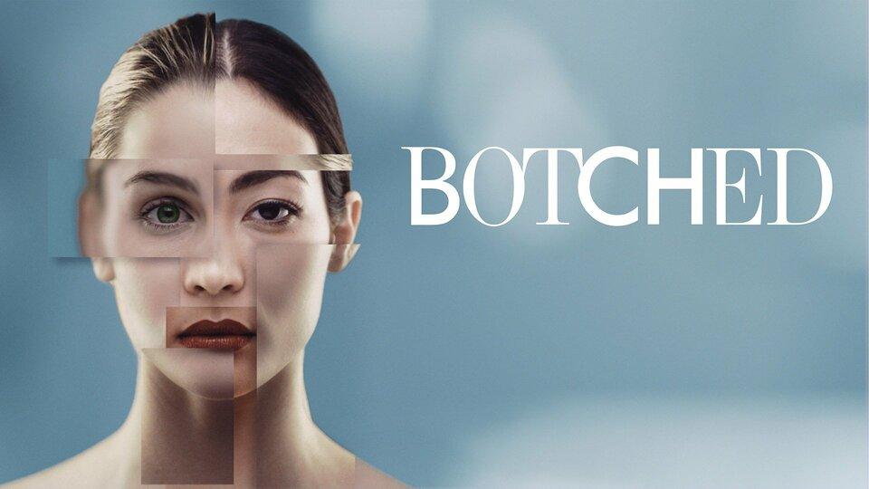 Botched - E!