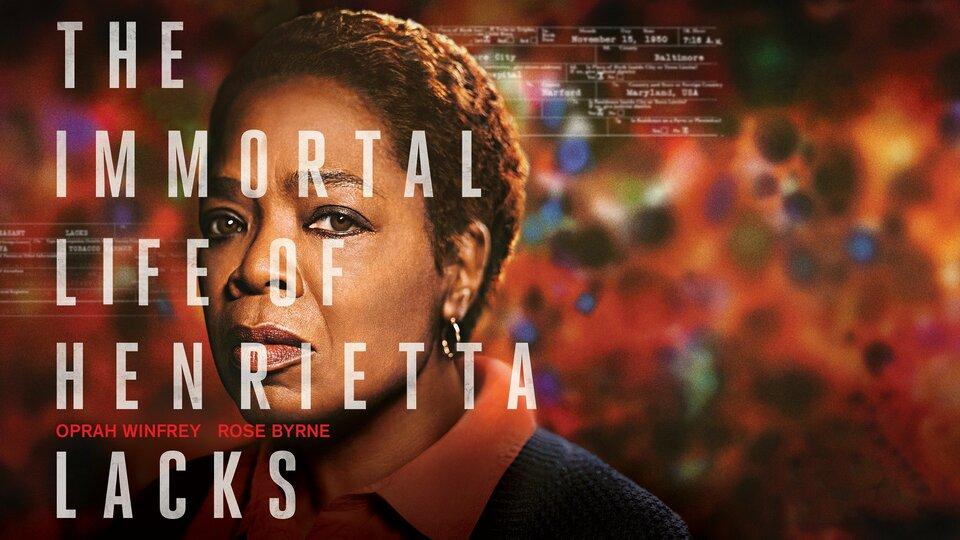 The Immortal Life of Henrietta Lacks - HBO