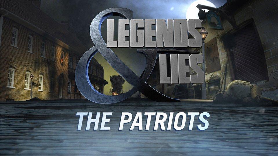 Legends & Lies: Patriots - Fox News