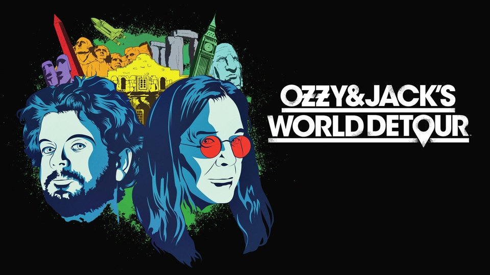 Ozzy and Jack's World Detour - AXS