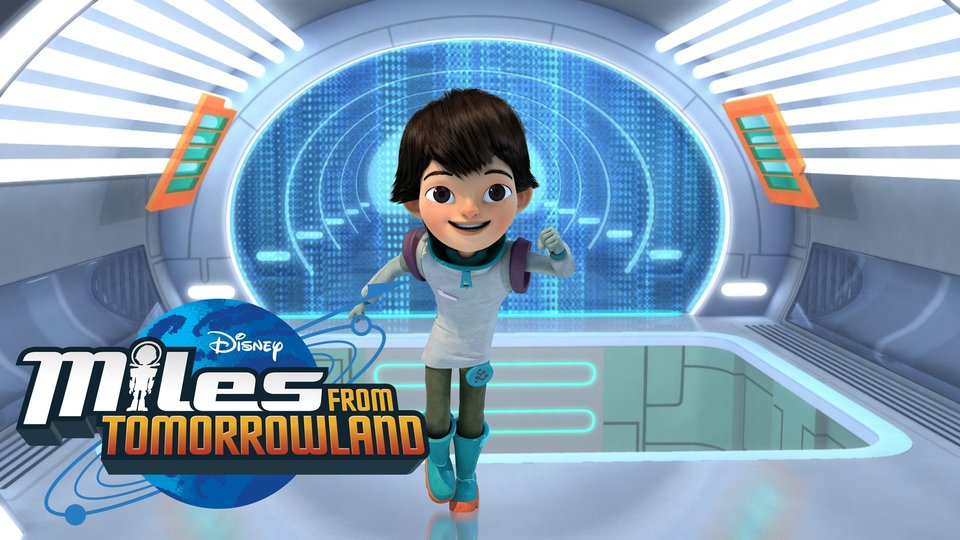 Miles From Tomorrowland - Disney Channel
