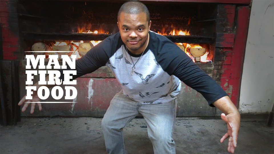 Man Fire Food (Cooking Channel)