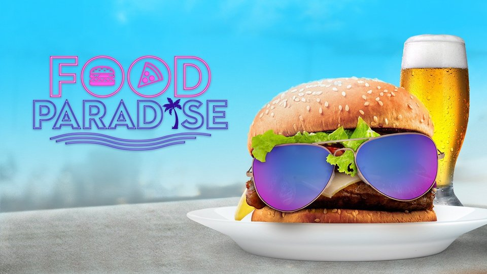 Food Paradise - Cooking Channel