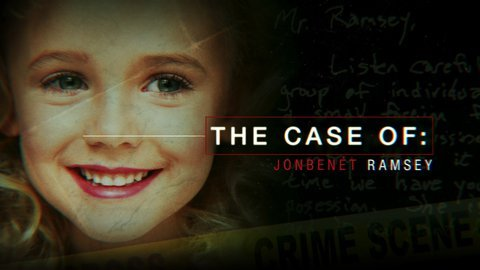 The Case Of: JonBenet Ramsey (CBS)