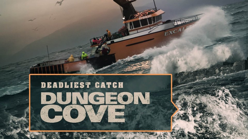 Deadliest Catch: Dungeon Cove - Discovery Channel