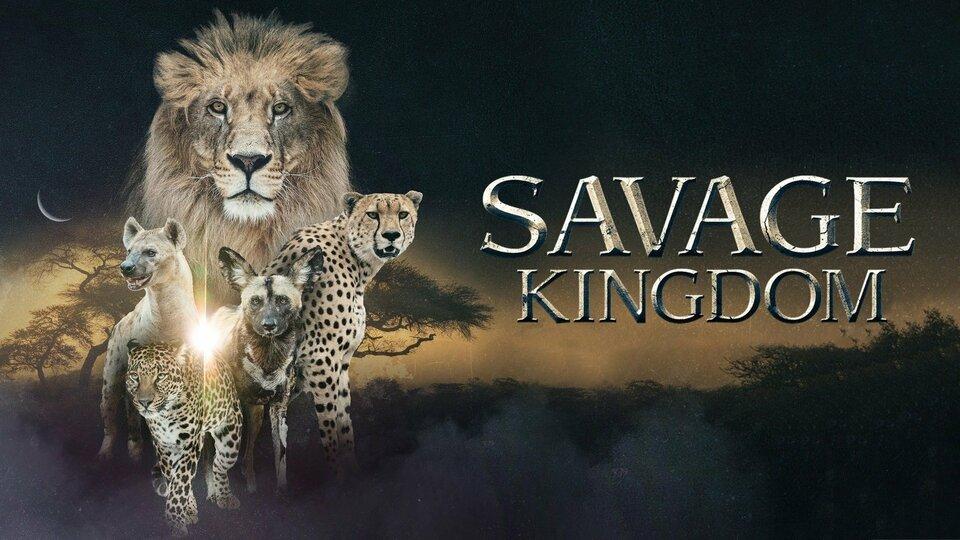 Savage Kingdom - Nat Geo